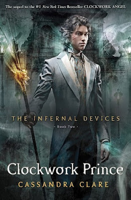 Series Review: Clockwork Prince (The Infernal Devices, Book 2), By Cassandra Clare Cover art