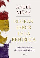 'El gran error de la República' de Ángel Viñas