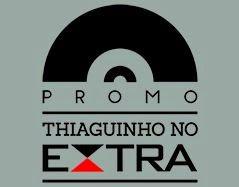 Promoção Thiaguinho no Extra