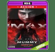 La Momia (2017) Web-DL 1080p Audio Dual Latino/Ingles 5.1