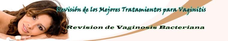 Tratamiento de Vaginitis - Revision de Vaginosis Bacteriana
