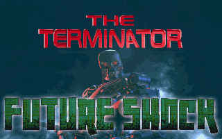 The Terminator Future Shock PC MS DOS Title Screen