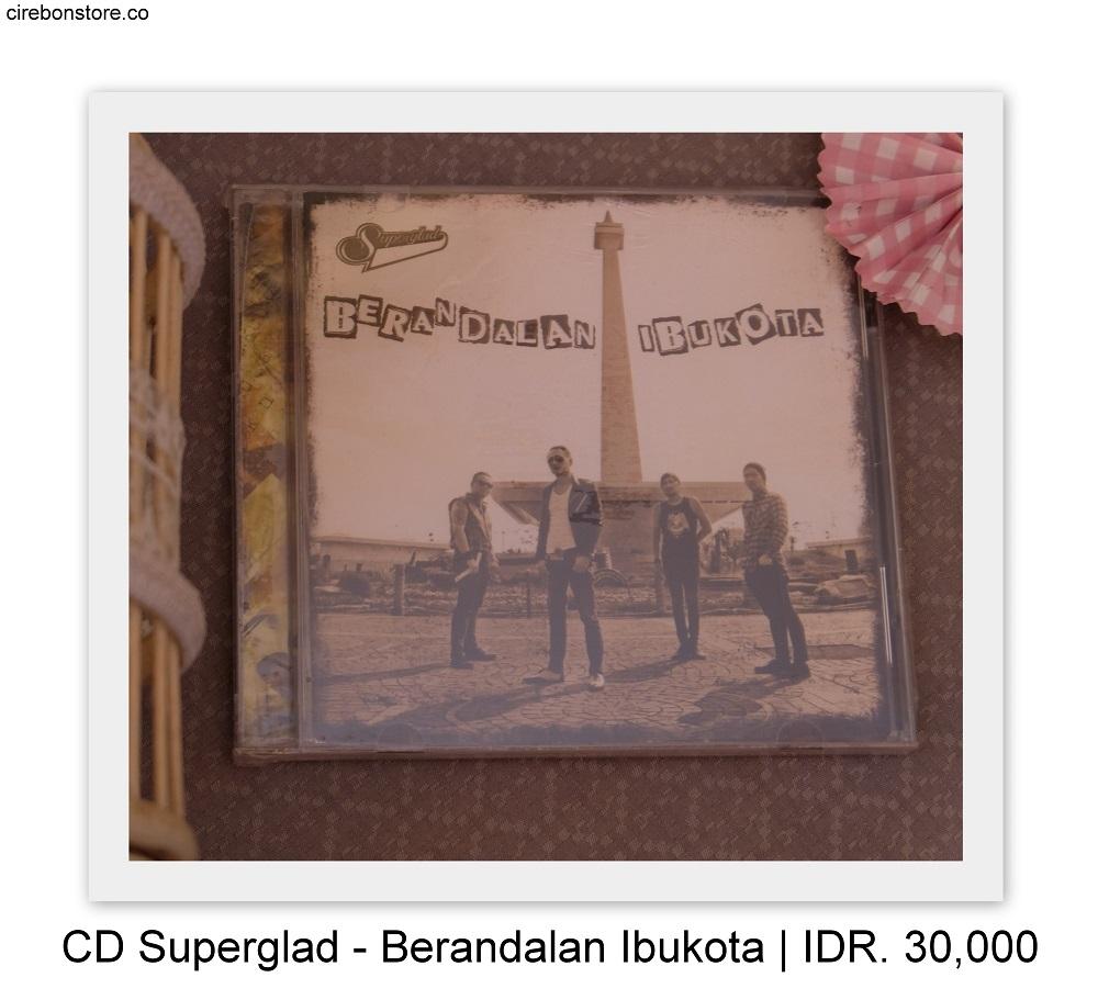 CD SUPERGLAD - BERANDALAN IBUKOTA