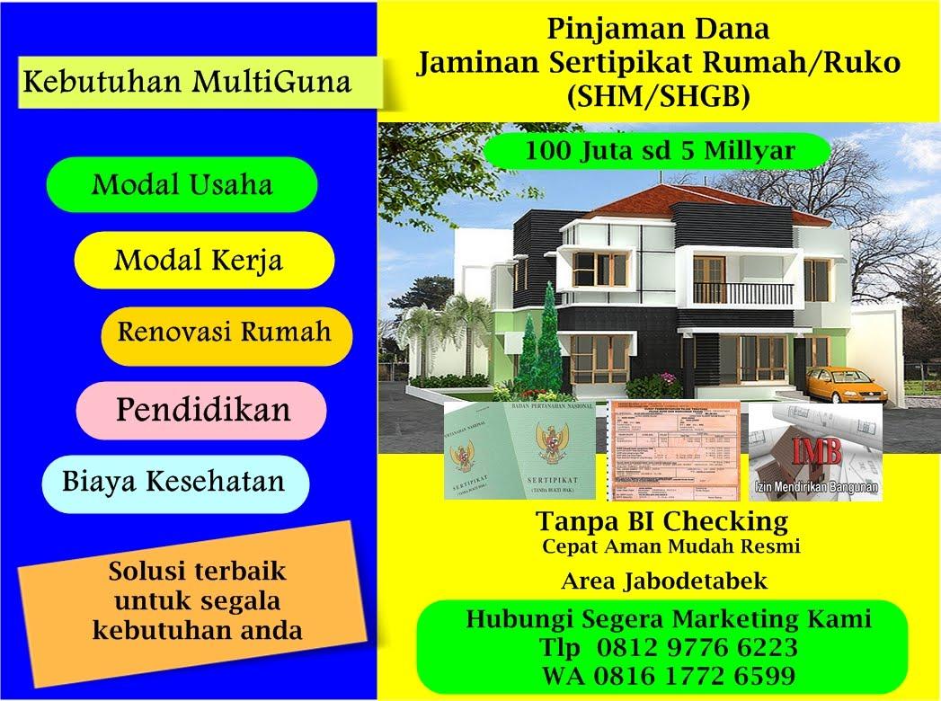 Pinjaman Dana Tunai Jaminan Sertipikat Rumah / Ruko Tanpa BI Checking