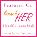 Featured on Launch Her!