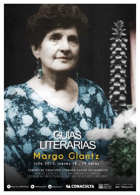 """El ciclo """"Guías literarias"""" presenta a Margo Glantz en el CCLXV"""