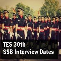 tes 30 ssb interview dates