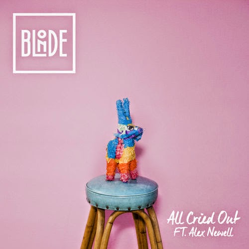 Blonde - All Cried Out feat. Alex Newell
