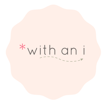 *with an i