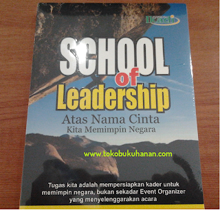 Buku : School of Leadership : Solikhin Abu Izzuddin