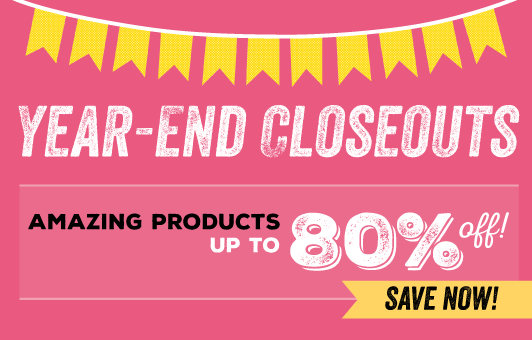 Year-End Closeouts