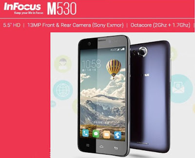 Infocus M530: 5.5 inch HD,Octacore Android Phone Specs, Price