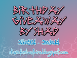 Birthday Giveaway by Shad