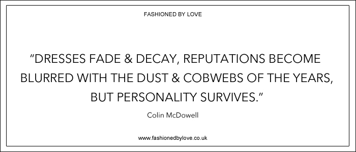 via fashioned by love | best fashion & style quotes | Colin McDowell