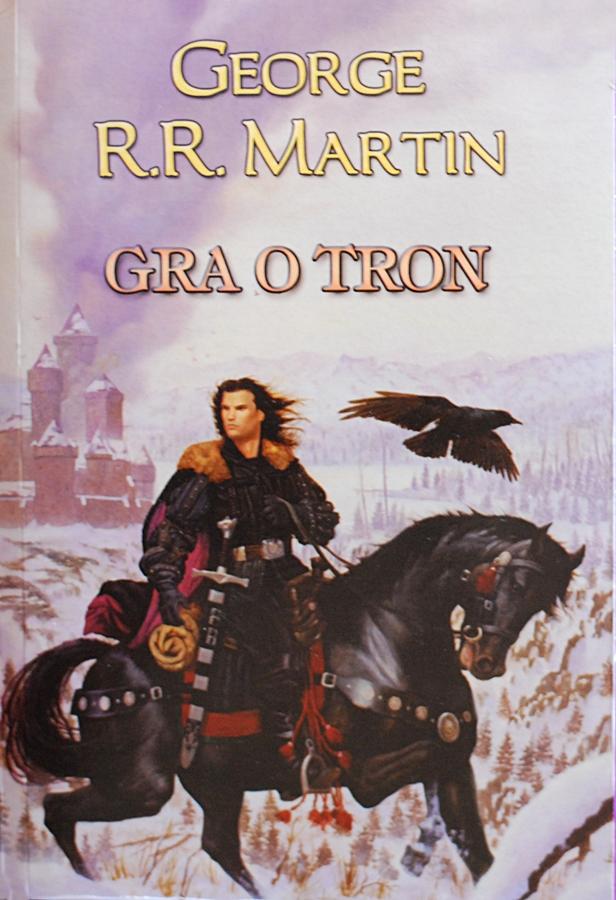 "George R.R. Martin ""Gra o tron"""