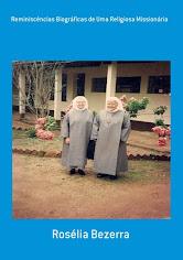 Reminiscências Biográficas de Uma Religiosa Misssionária