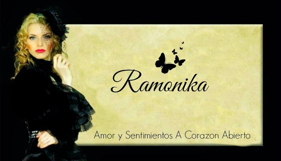 Ramonika  Amor y Sentimientos  A Corazón  Abierto