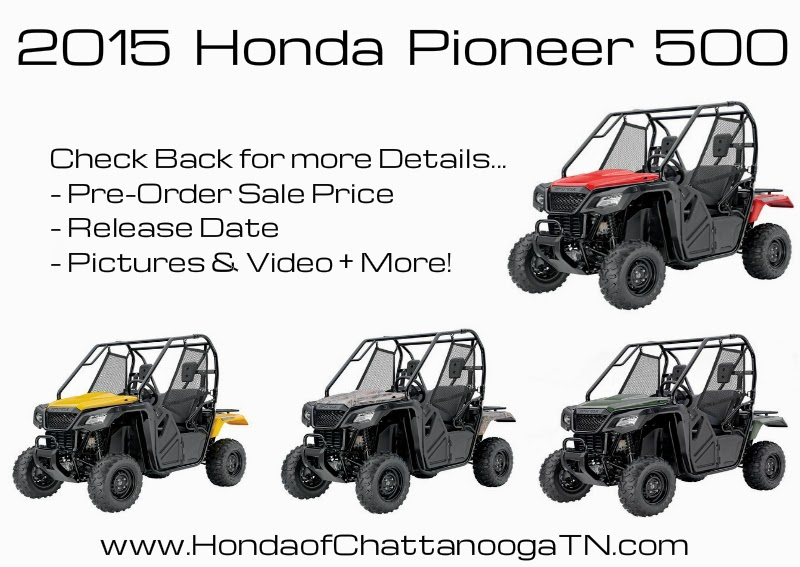 2015 Pioneer 500 SXS UTV Side by Side New Models Honda MUV For Sale Price Release Date Honda of Chattanooga