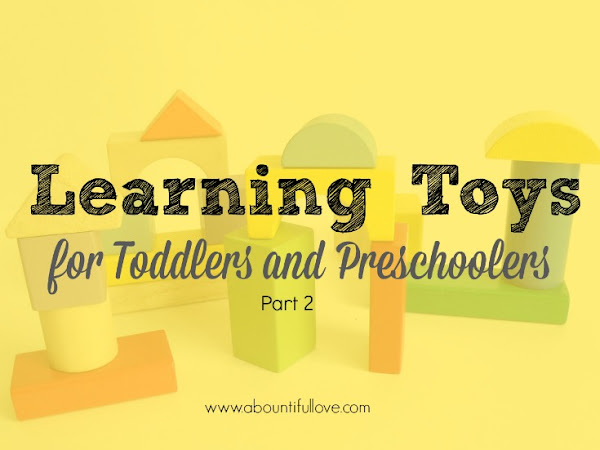 Learning Toys for Toddlers and Preschoolers Part 2