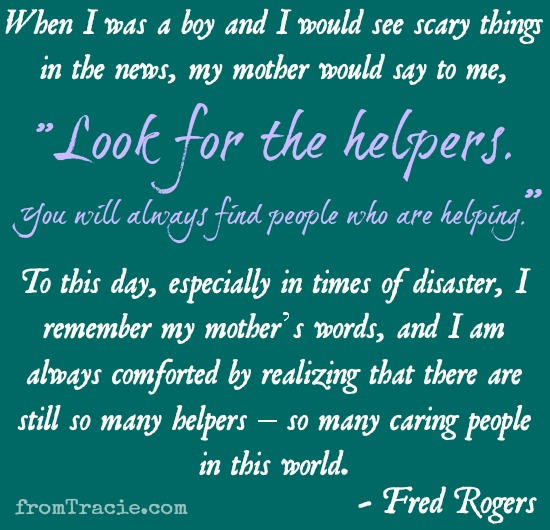 Fred Rogers Look For The Helpers You Will Always Find People Who Are Helping