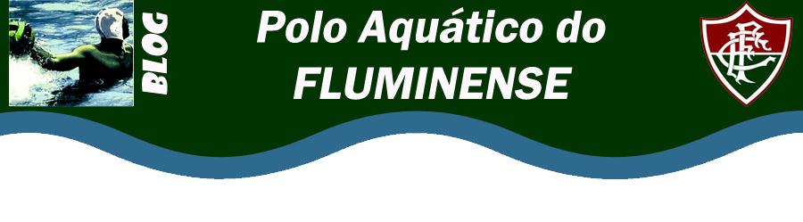 POLO AQUÁTICO DO FLUMINENSE