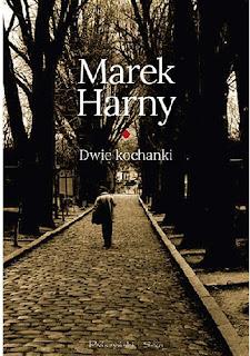 """""""Dwie kochanki"""" Marek Harny"""
