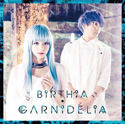 [Album] GARNiDELiA – BiRTHiA (2015.08.26/MP3/RAR)