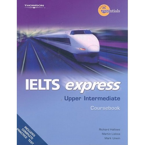 IELTS Express: Upper Intermediate Coursebook