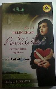 Buku dari pelecehan ke pemulihan by Elisa B Surbakti