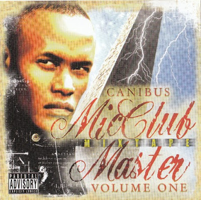 Canibus ‎– Mic Club Master Mixtape Volume One (2005) (CD) (128 kbps)