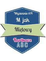 http://kartkoweabc.blogspot.ie/2015/07/m-jak-mietowy.html