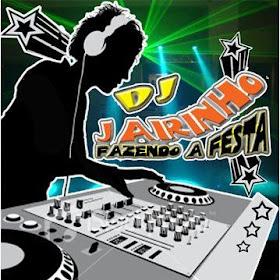 DJ JAIRINHO, FAZENDO A FESTA (CLIC NA IMAGEM PARA ACESSAR O FACEBOOK)