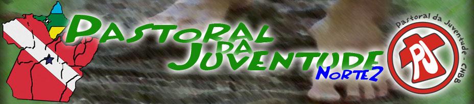 Pastoral da Juventude - Regional Norte 2