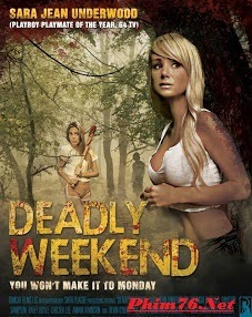 Kỳ Nghỉ Chết Chóc 2014|| Deadly Weekend