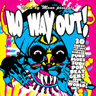 NO WAY OUT! Vol.1 - 20 Finest Far-out Unknown Garage... CD