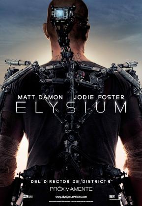 """Tráiler y poster en español de Elysium, lo nuevo de Neil Blomkamp, director de """"Distrito 9"""""""