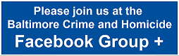 Baltimore Crime and Homicide Facebook Group