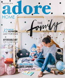Adore Home Magazine Aug Sept 14