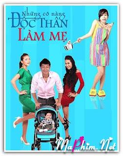 Phim Những Cô Nàng Độc Thân Làm Mẹ