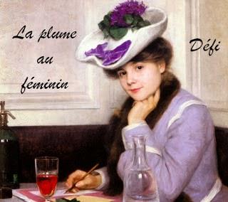 Challenge La Plume au Féminin (31/12/2013)