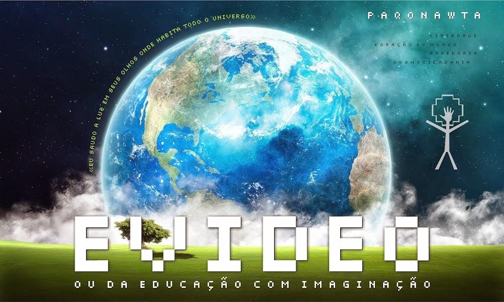 Evídeo: ou da Educação com Imaginação