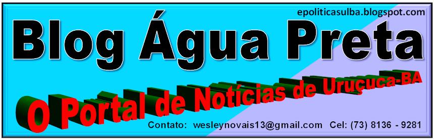 Blog Água Preta- O Portal de Uruçuca