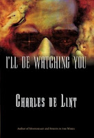 Cover of I'll Be Watching You by Charles de Lint