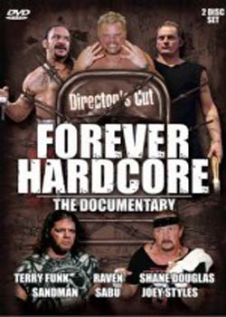 Forever Hardcore: The Documentary (2005)