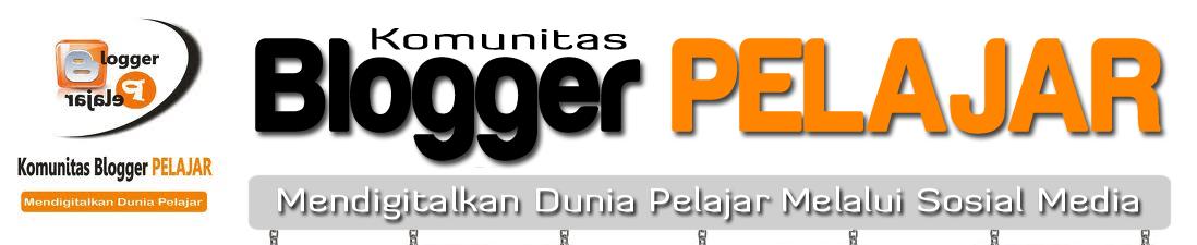 Komunitas Blogger PELAJAR