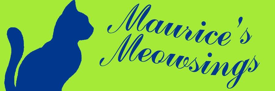 Maurice's Meowsings