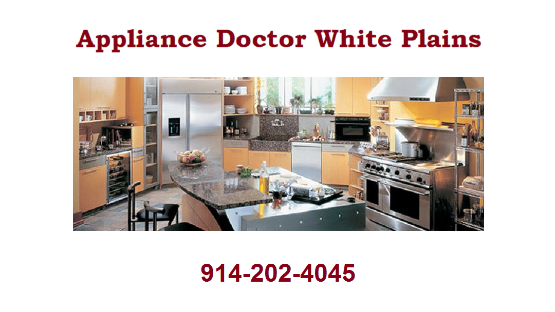 Appliance Doctor White Plains 914-202-4045