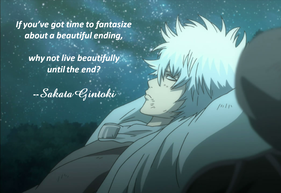 What is your favorite anime quote? Gintoki4