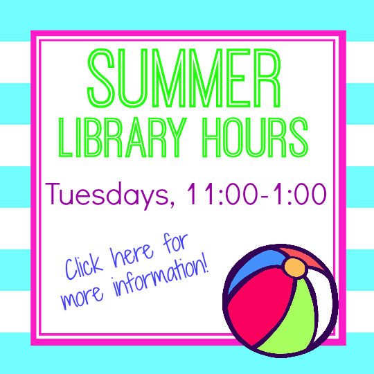 The library is open this summer!