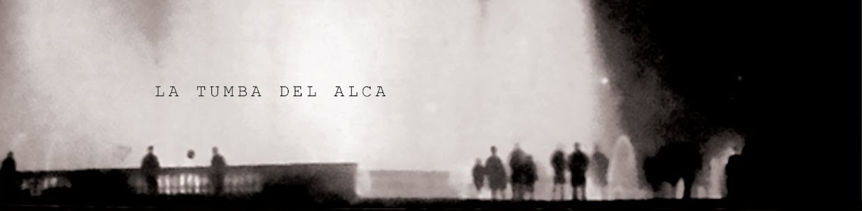 La Tumba del ALCA